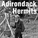 Adirondack Hermits