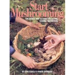 Start Mushrooming: The Easiest Way to Start Collecting 6 Edible Wild Mushrooms