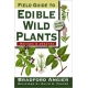 Field Guide to Edible Wild Plants  by Bradford Angier, David K. Foster