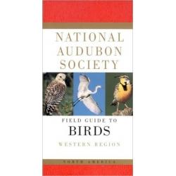 National Audubon Society Field Guide to North American Birds: Western Region