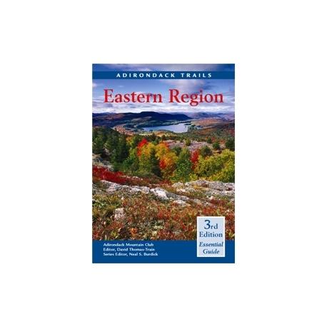 ADK Guide to Adirondack Trails: Eastern Region