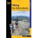 Hiking the Adirondacks : A Guide to 42 of the Best Hiking Adventures in New York's Adirondacks