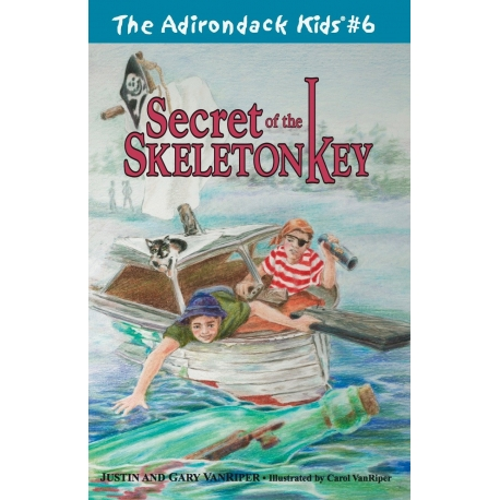 The Adirondack Kids 6 Secret of the Skeleton Key