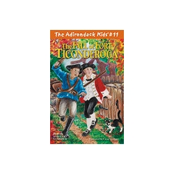 The Adirondack Kids 11 The Fall of Fort Ticonderoga