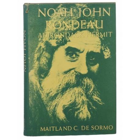 Noah John Rondeau: Adirondack Hermit