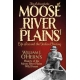 The Adirondacks'- Moose River Plains Vol. 1 - Life Around the Indian Clearing - Paperback