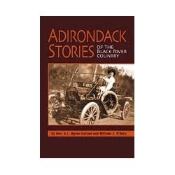 Adirondack Stories of the Black River Country