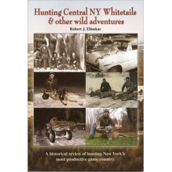 Hunting Central NY Whitetail & Other Wild Adventures