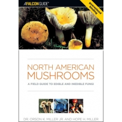 North American Mushrooms: A Field Guide to Edible and Indedible Fungi